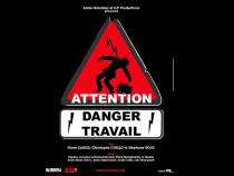 """Affiche du film """"Attention ! Danger travail"""""""
