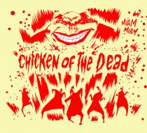 Chicken of the Dead - © Anoki