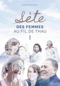 Sète, des femmes au fil de Thau - © Le-lokal Production