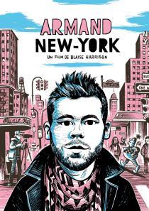 Armand, New York. Affiche du film de Blaise Harrison © Matthias Lehmann